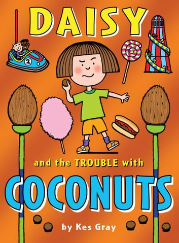 Daisy and the Trouble with Coconuts ebook by Kes Gray