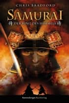 Samurai 8: Der Ring des Himmels ebook by Bradford Chris, Wolfram Ströle