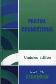 Partial Connections ebook by Marilyn Strathern
