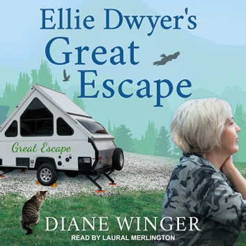 Ellie Dwyer's Great Escape audiobook by Diane Winger