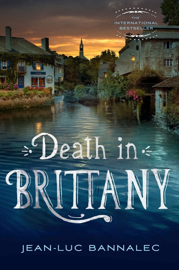 Death in Brittany - A Mystery ebook by Jean-Luc Bannalec