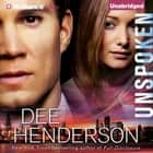 Unspoken audiobook by Dee Henderson