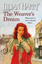 The Weaver's Dream ebook by Lilian Harry