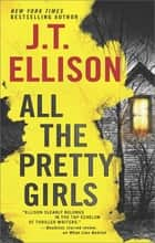 All The Pretty Girls ebook by