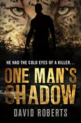 One Mans Shadow ebook by David Roberts
