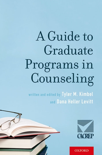 A Guide to Graduate Programs in Counseling ebook by
