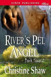 River's Pet, Angel ebook by Shaw, Christine