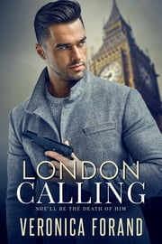 London Calling ebook by Veronica Forand