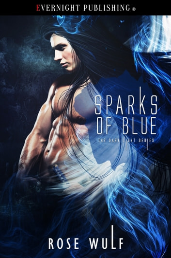 Sparks of Blue ebook by Rose Wulf