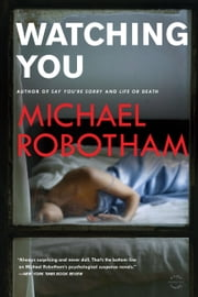 Watching You ebook by Michael Robotham