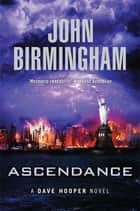 Ascendance: A Dave Hooper Novel 3 ebook by