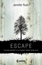 Escape ebook by Jennifer Rush