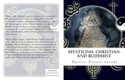 Mysticism: Christian and Buddhist ebook by Daisetz Teitaro Suzuki