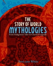The Story of World Mythologies