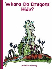 Where Do Dragon's Hide? ebook by Heather Stannard, Joan Casler, Ruth Bowman