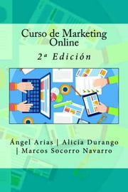 Curso de Marketing Online ebook by Kobo.Web.Store.Products.Fields.ContributorFieldViewModel
