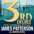 3rd Degree audiobook by James Patterson, Andrew Gross