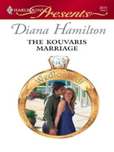 The Kouvaris Marriage ebook by Diana Hamilton
