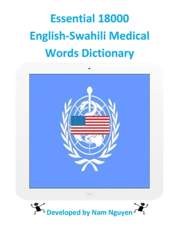 Essential 18000 English-Swahili Medical Words Dictionary