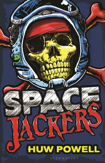 Spacejackers ebook by Huw Powell