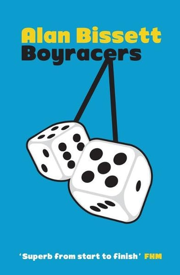 Boyracers ebook by Alan Bissett