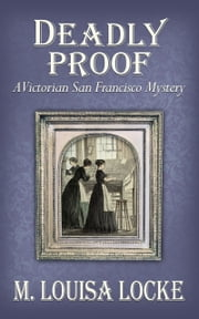 Deadly Proof ebook by M. Louisa Locke