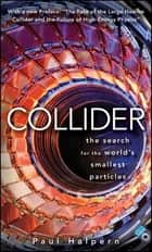 Collider ebook by Paul Halpern