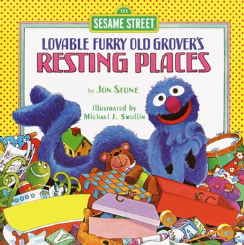 Resting Places (Sesame Street) - with Lovable, Furry Old Grover ebook by Jon Stone