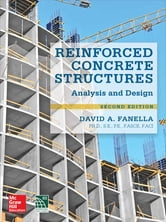 Reinforced Concrete Structures: Analysis and Design, Second Edition ebook by David D. E. E. Fanella