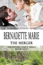 The Merger ebook by Bernadette Marie