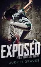 Exposed ebook by Judith Graves