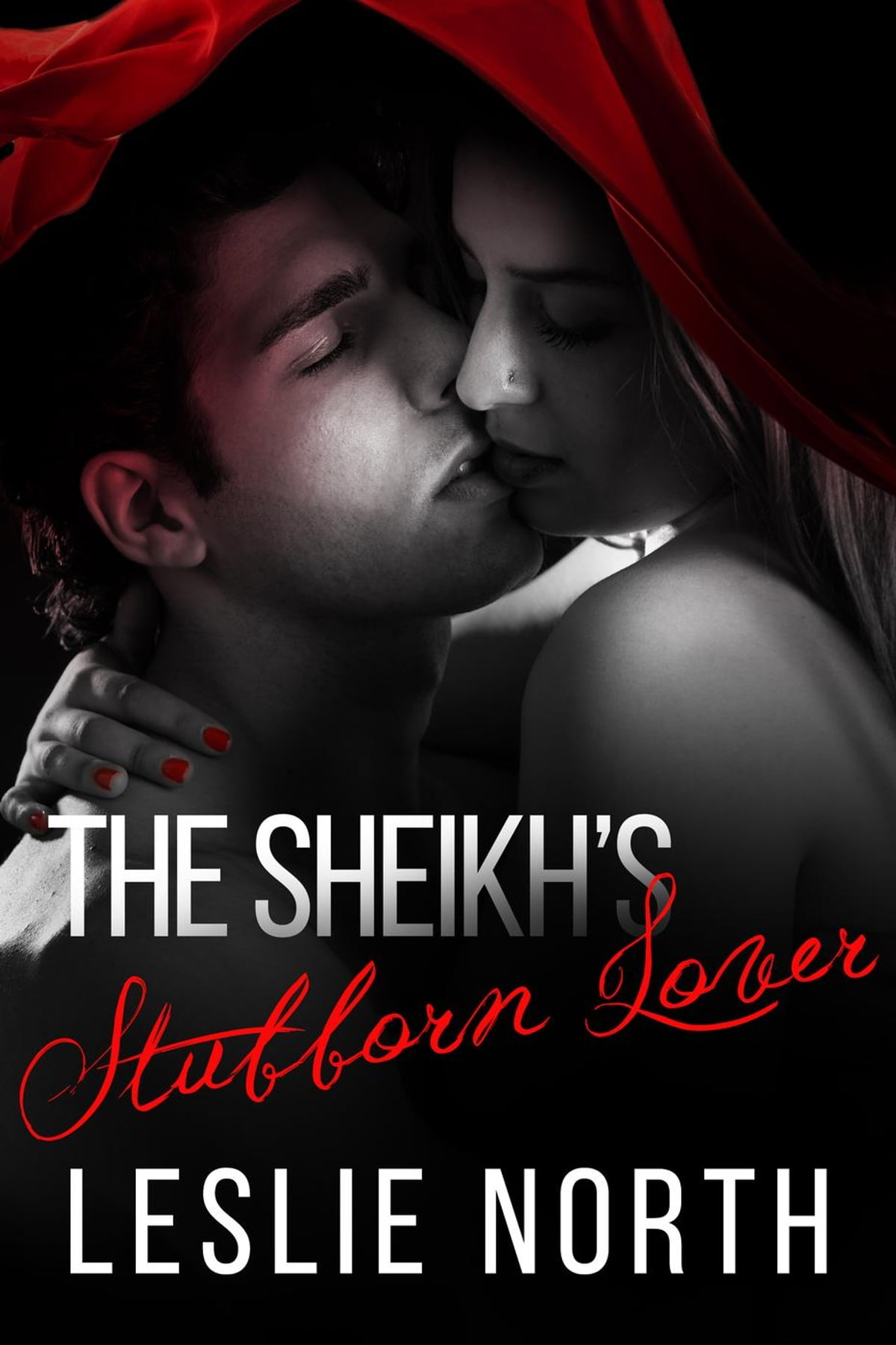 The Sheikh's Stubborn Lover ebook by Leslie North - Rakuten Kobo