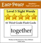 Level 5 Sight Words: 61 Third Grade Flash Cards ebook by Chris DiPaolo