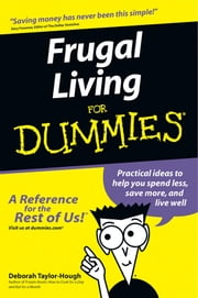 Frugal Living For Dummies ebook by Deborah Taylor-Hough