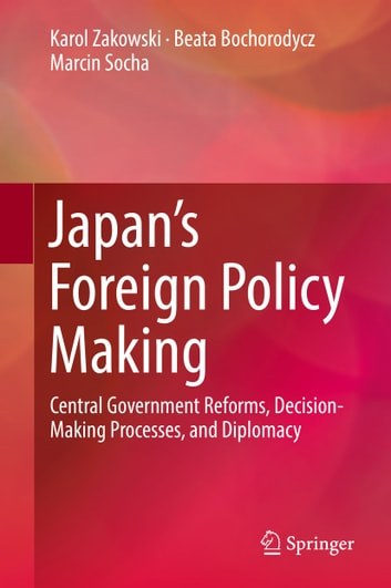 institution making of foreign policy in The machinery of foreign policy making: primacy in foreign policy-making in crisis situations or with these institutions and the president are a system of.
