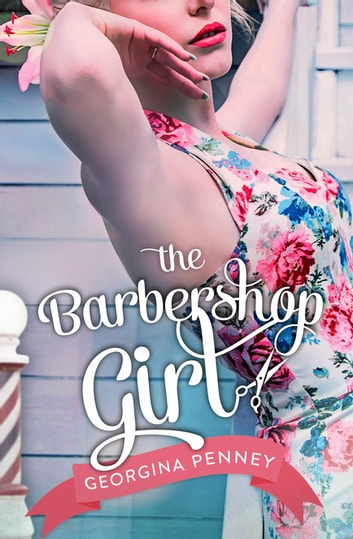 The Barbershop Girl ebook by Georgina Penney