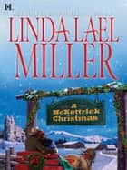 A McKettrick Christmas (Mills & Boon M&B) (The McKettricks, Book 2) ebook by Linda Lael Miller