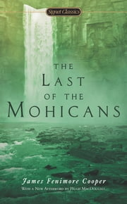The Last of the Mohicans ebook by James Fenimore Cooper,Hugh C. MacDougall,Richard Hutson