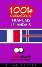 1001+ exercices Français - Islandais ebook by Gilad Soffer
