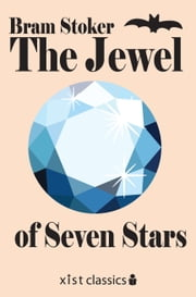 The Jewel of Seven Stars ebook by Bram Stoker