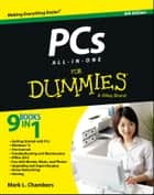 PCs All-in-One For Dummies ebook by Mark L. Chambers