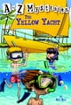 A to Z Mysteries: The Yellow Yacht ebook by Ron Roy,John Steven Gurney