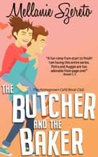 The Butcher and the Baker ebook by
