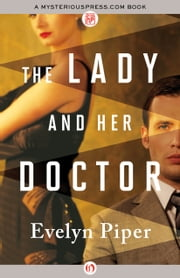 The Lady and Her Doctor ebook by Evelyn Piper