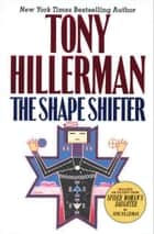 The Shape Shifter ebook by Tony Hillerman