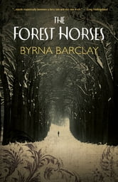 The Forest Horses ebook by Byrna Barclay