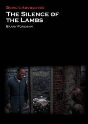 The Silence of the Lambs ebook by Barry Forshaw