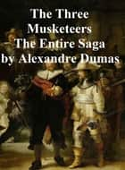 The Three Musketeers, all 6 novels of the series in a single file ebook by