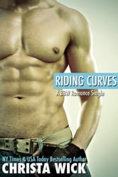 Riding Curves (A BBW Romance Single) ebook by Christa Wick