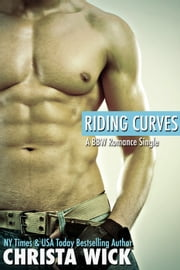 Riding Curves ebook by Christa Wick